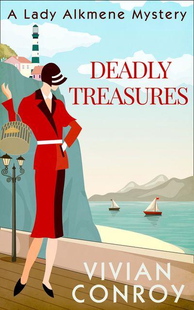 Deadly Treasures (A Lady Alkmene Cosy Mystery, Book 3) - Vivian Conroy