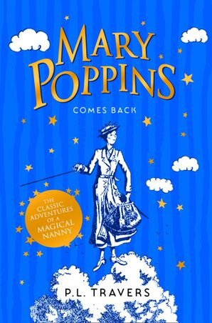 Mary Poppins Comes Back Paperback  by