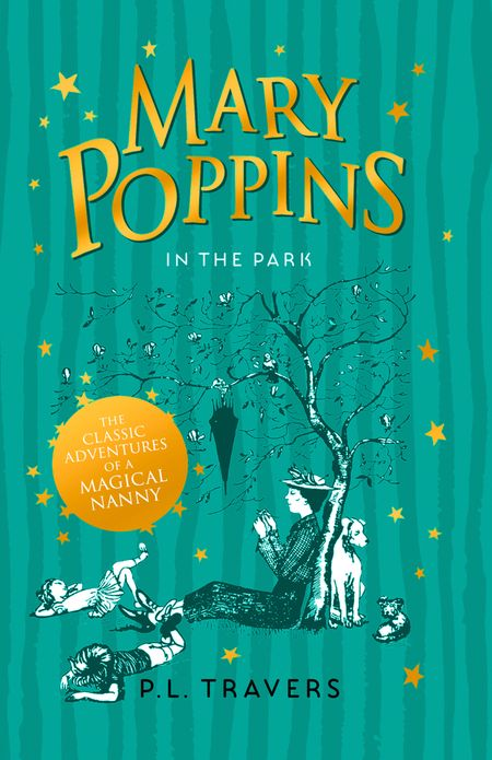 MARY POPPINS IN THE PARK by P. L. Travers -