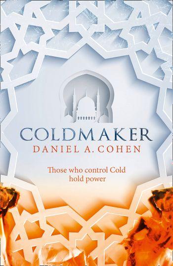 Coldmaker - Daniel A. Cohen
