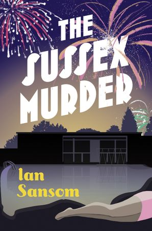 The Sussex Murder Hardcover  by Ian Sansom