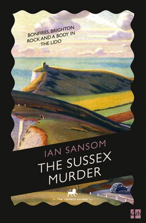 The Sussex Murder Paperback  by Ian Sansom