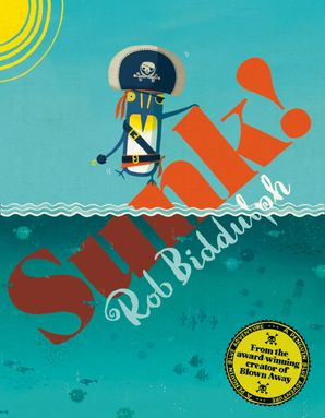 Sunk! Paperback  by Rob Biddulph