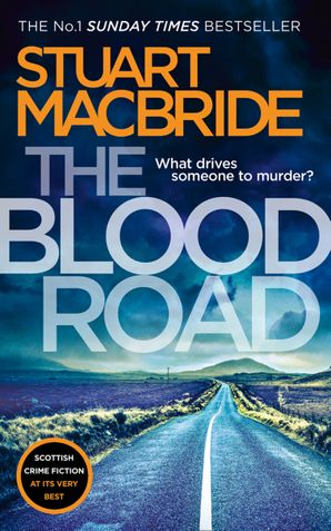 The Blood Road (Logan McRae, Book 11) Paperback  by Stuart MacBride