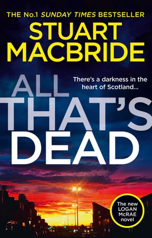 all-thats-dead-the-new-logan-mcrae-crime-thriller-from-the-no-1-bestselling-author-logan-mcrae-book-12