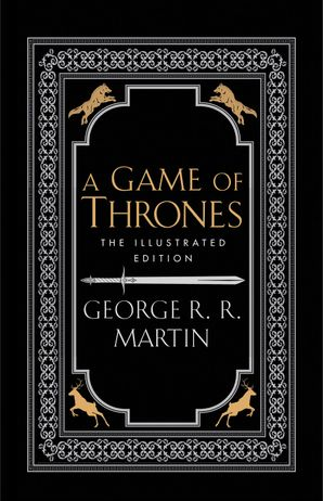A Game of Thrones (A Song of Ice and Fire) Hardcover The 20th Anniversary Illustrated edition by George R. R. Martin
