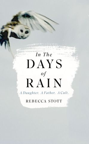 In the Days of Rain Hardcover  by