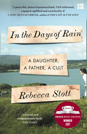 In the Days of Rain Paperback  by Rebecca Stott