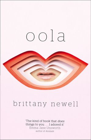Oola Paperback  by Brittany Newell