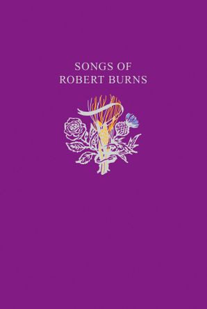 robert-burns-songs-97-songs-from-scotlands-most-famous-poet-collins-scottish-collection