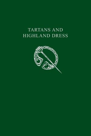 Tartans & Highland Dress Paperback  by No Author
