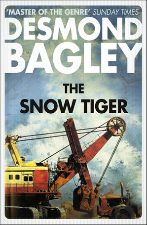 The Snow Tiger Paperback  by Desmond Bagley