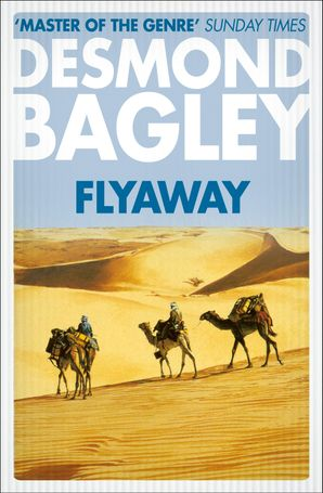 Flyaway Paperback  by Desmond Bagley
