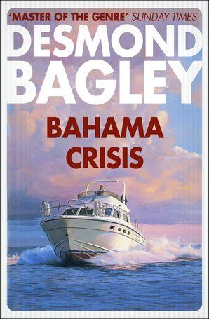 Bahama Crisis Paperback  by Desmond Bagley