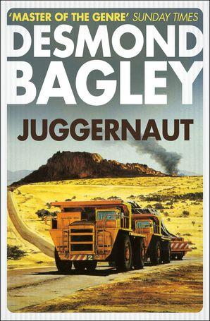 Juggernaut Paperback  by Desmond Bagley