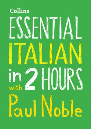 Essential Italian in 2 hours with Paul Noble Audio CD  by Paul Noble