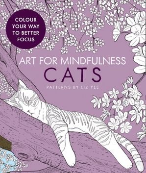 Art for Mindfulness Cats Paperback  by Liz Yee