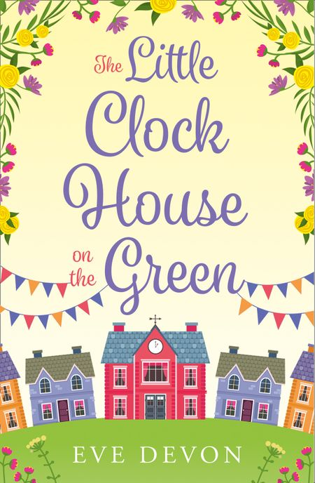 The Little Clock House on the Green (Whispers Wood, Book 1) - Eve Devon