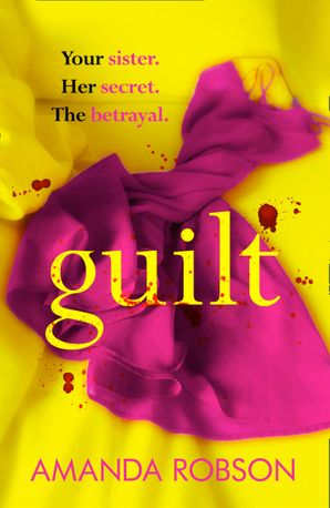 Guilt Paperback  by Amanda Robson