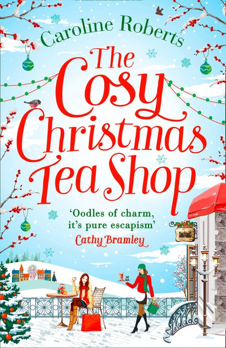 The Cosy Christmas Teashop - Caroline Roberts