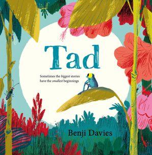 Tad Paperback  by Benji Davies