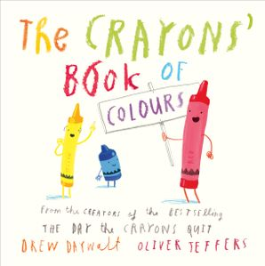 The Crayons' Book of Colours Board book  by Drew Daywalt