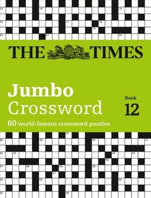 The Times 2 Jumbo Crossword Book 12: 60 large general-knowledge crossword puzzles Paperback  by John Grimshaw