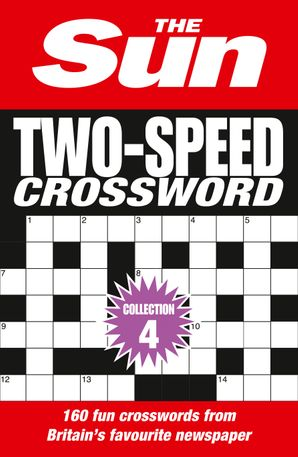 The Sun Two-Speed Crossword Collection 4 Paperback Bind-up edition by No Author