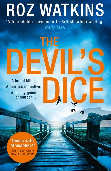 The Devil's Dice (A DI Meg Dalton thriller, Book 1) - Roz Watkins