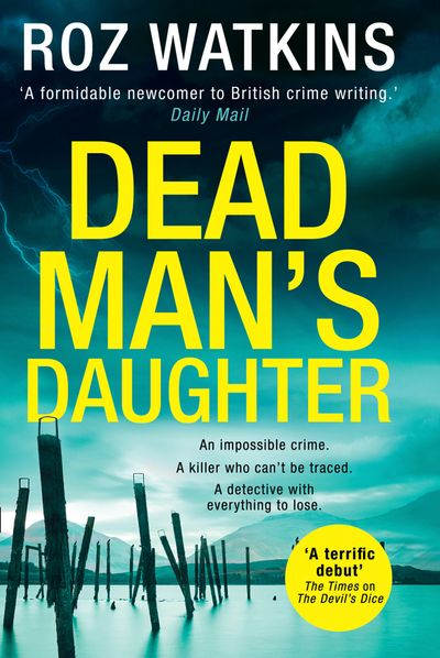 Dead Man's Daughter (A DI Meg Dalton thriller, Book 2) - Roz Watkins