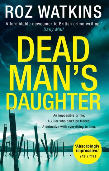 Dead Man's Daughter (A DI Meg Dalton thriller, Book 2) - Roz Watkins