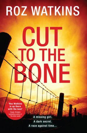 Cut to the Bone (A DI Meg Dalton thriller, Book 3) Hardcover First edition by Roz Watkins