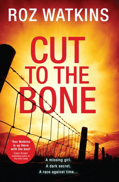 Cut to the Bone (A DI Meg Dalton thriller, Book 3) - Roz Watkins