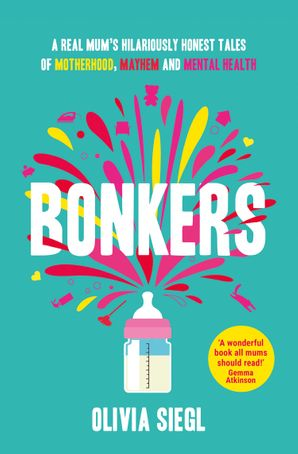 Bonkers Paperback First edition by Olivia Siegl
