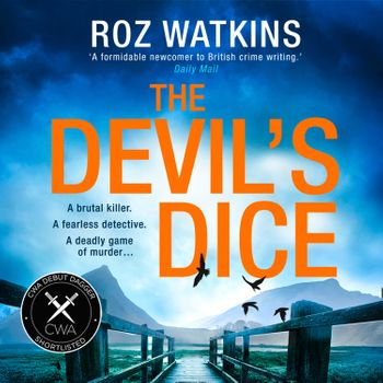 The Devil's Dice (A DI Meg Dalton thriller, Book 1) - Roz Watkins, Read by Caro Clarke