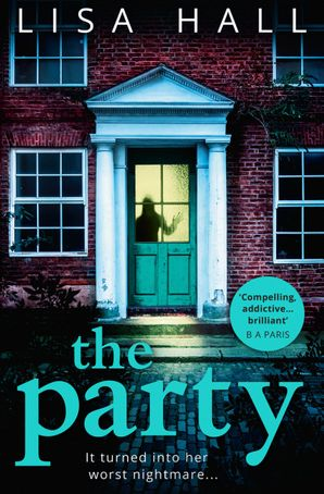 The Party Paperback First edition by Lisa Hall