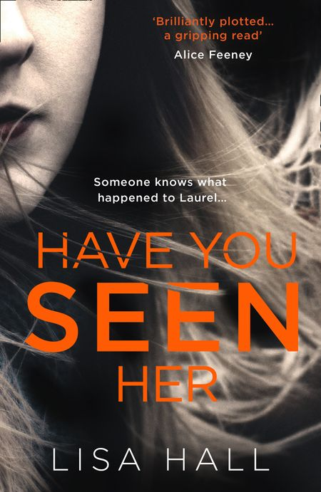 Have You Seen Her - Lisa Hall