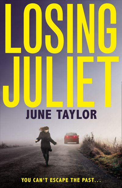 Losing Juliet - June Taylor
