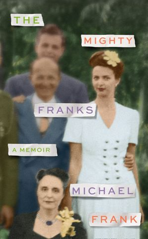 The Mighty Franks Hardcover  by