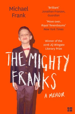 The Mighty Franks Paperback  by Michael Frank