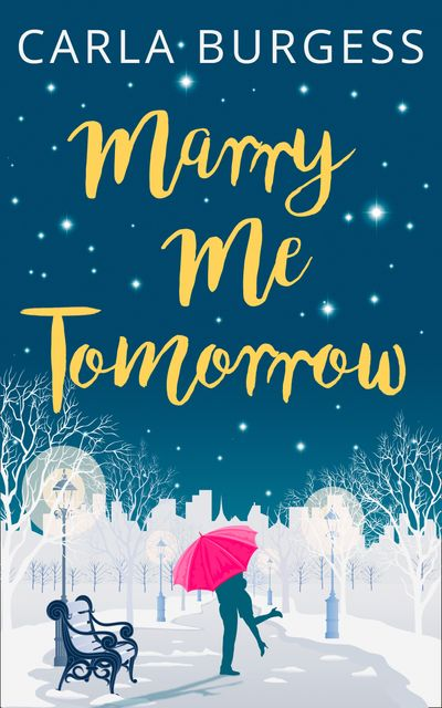 Marry Me Tomorrow - Carla Burgess