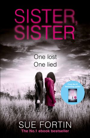 Sister Sister Paperback  by Sue Fortin
