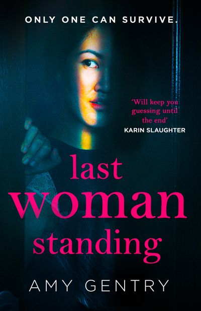 Last Woman Standing - Amy Gentry