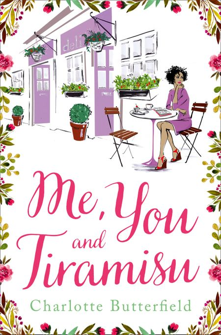 Me, You and Tiramisu - Charlotte Butterfield
