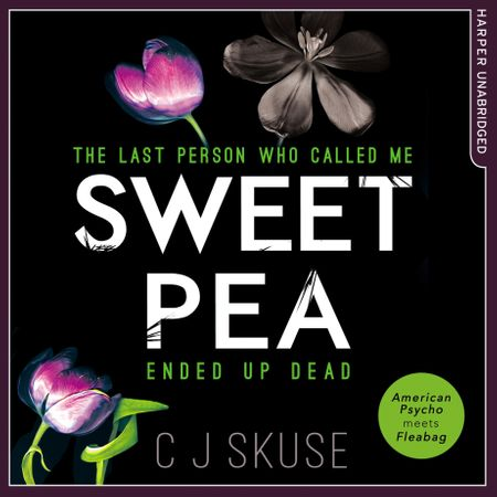 Sweetpea - C.J. Skuse, Read by Georgia Maguire