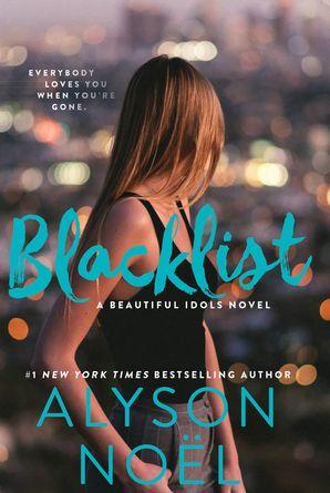 Blacklist Paperback  by Alyson Noël