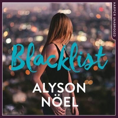 Blacklist - Alyson Noël, Read by Kyla Garcia