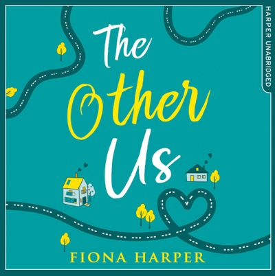 The Other Us - Fiona Harper, Read by Katie Scarfe