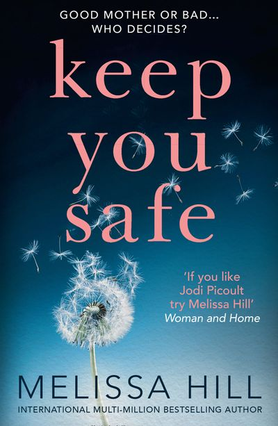 Keep You Safe - Melissa Hill