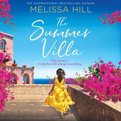 The Summer Villa - Melissa Hill, Read by Penelope Rawlins